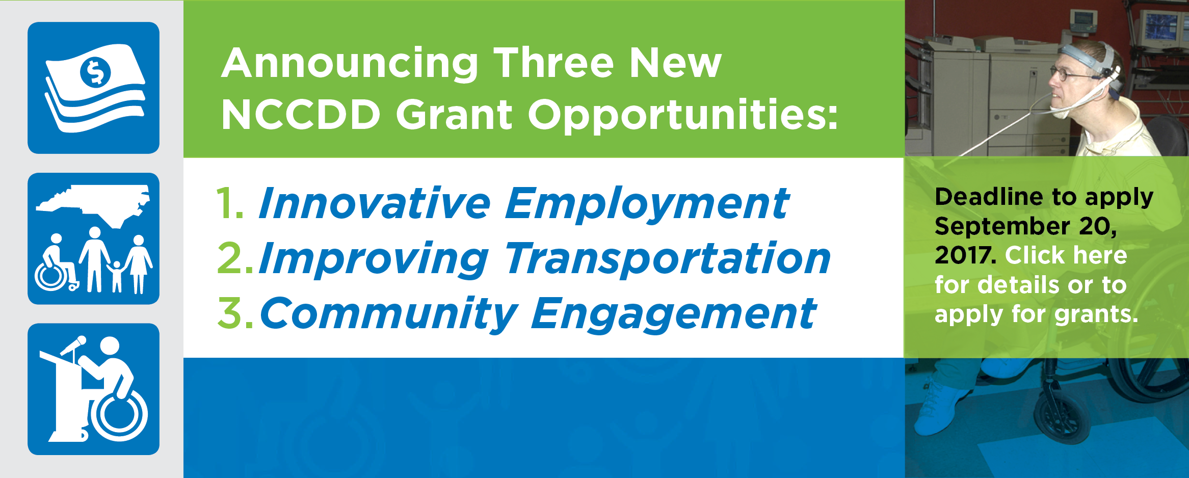 Announcing Three New NCCDD Grant Opportunities! Deadline to apply 9/20/17. Click here for details or to apply for these grants.