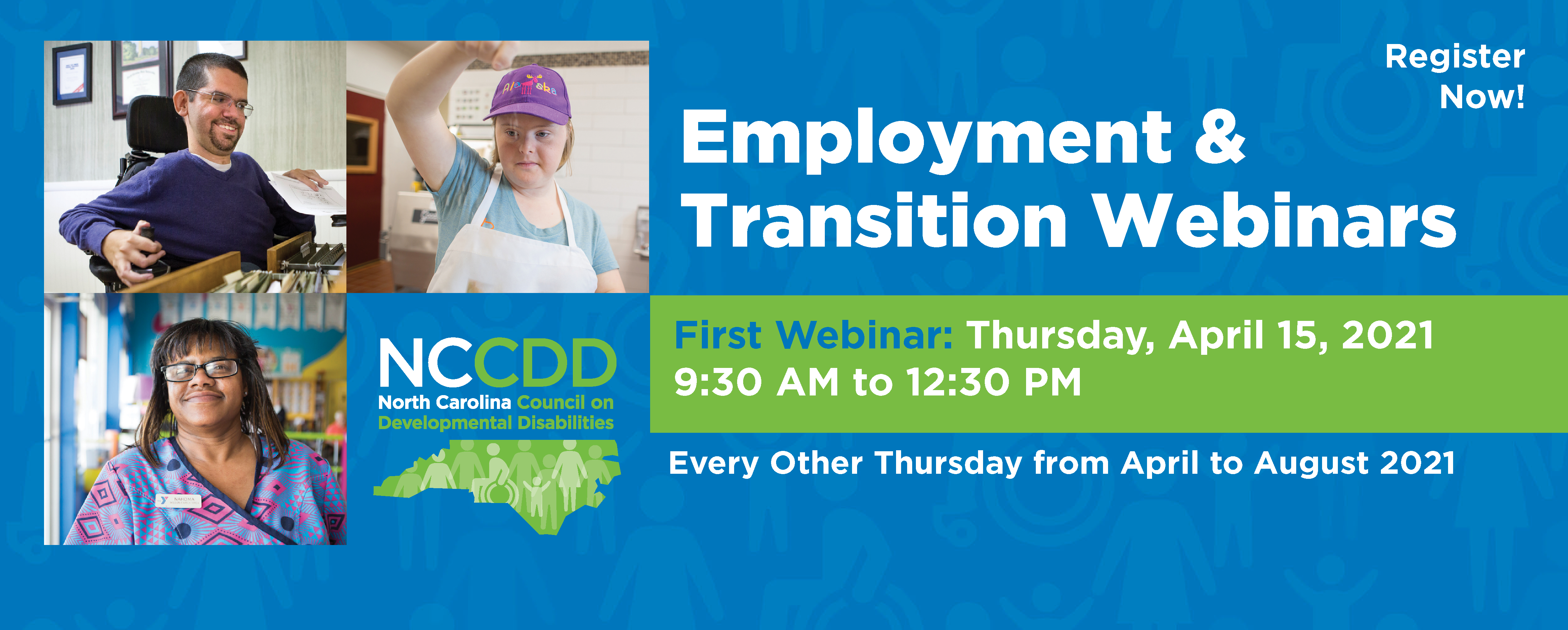 Employment & Transition Webinars Every Ohter GThursday from April to August 2021, 9:30 AM to 12:30 PM
