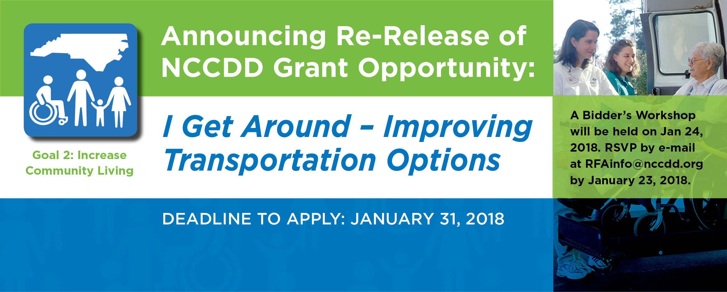 NCCDD Re-Releases Grant – I Get Around – Improving Transportation Options. Click here for details.