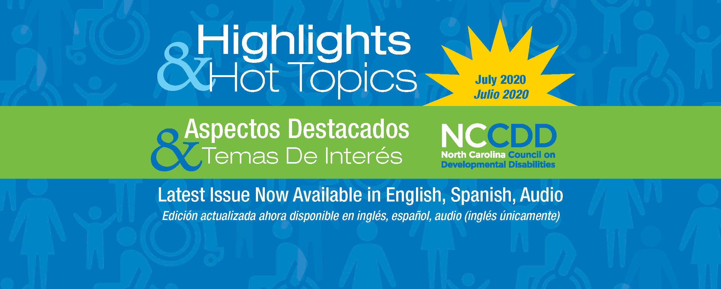 Highlights & Hot Topics! Latest Issue Now Available in English, Spanish, Audio, Edición actualizada ahora disponible en inglés, español, audio (inglés únicamente)