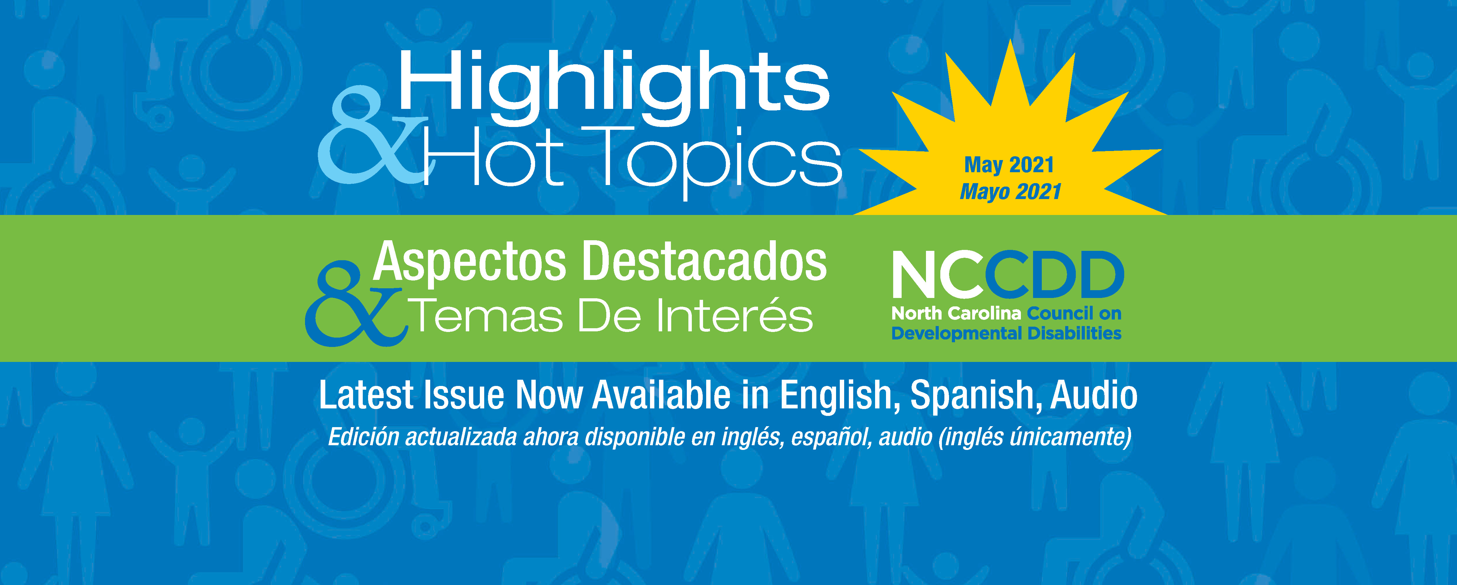Highlights & Hot Topics! Latest Issue Now Available in English, Audio, Spanish version coming soon!